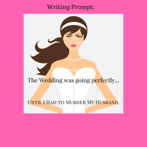 Writing Promptwifemurder