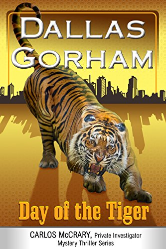 Day of the Tiger by Dallas Gorham